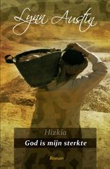 Hizkia 1 - God is mijn sterkte (e-Book)