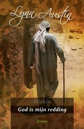 Hizkia / 3 God is mijn redding - Lynn Austin (ISBN 9789029721516)