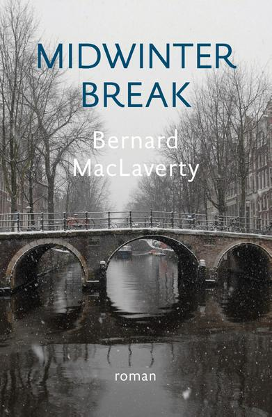 Midwinter Break - Bernard MacLaverty (ISBN 9789492504159)