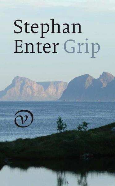 Grip - Stephan Enter (ISBN 9789028241794)